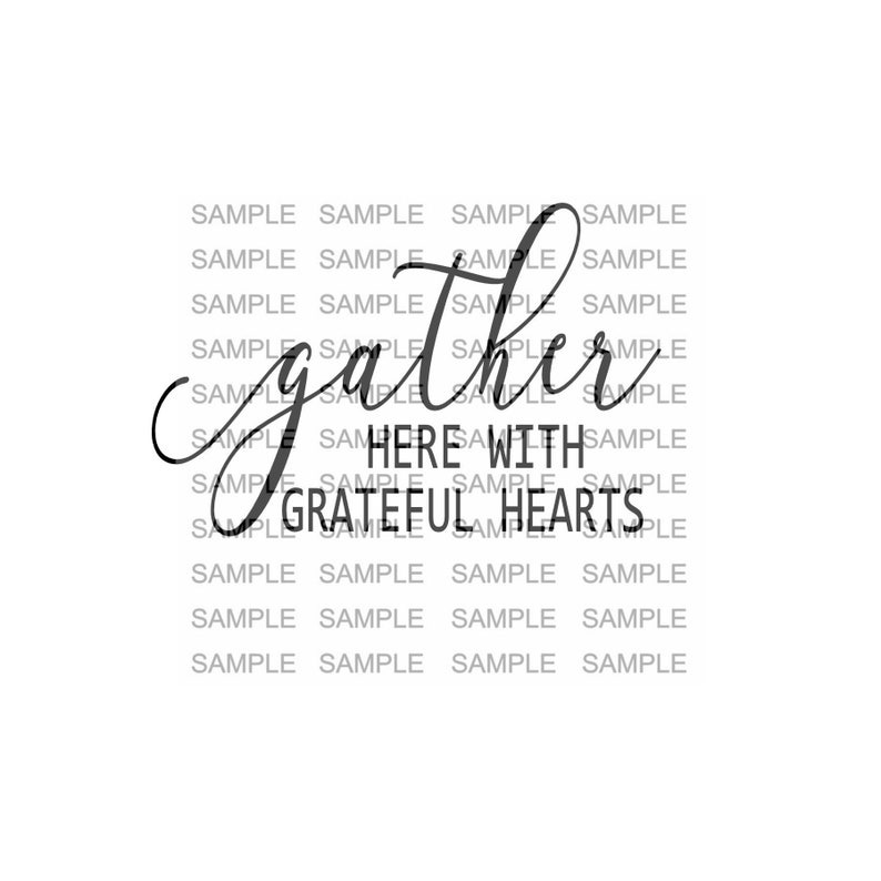 Gather Here With Grateful Hearts SVG File Thankful Fall Wood image 0