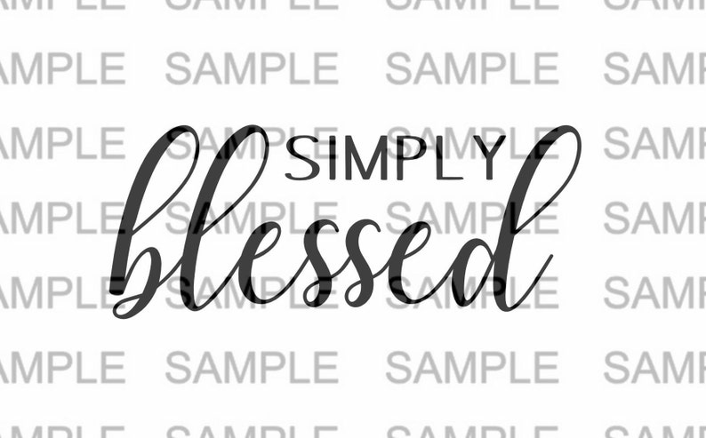 Simply Blessed SVG File Thankful Motivational Wood Sign SVG image 0