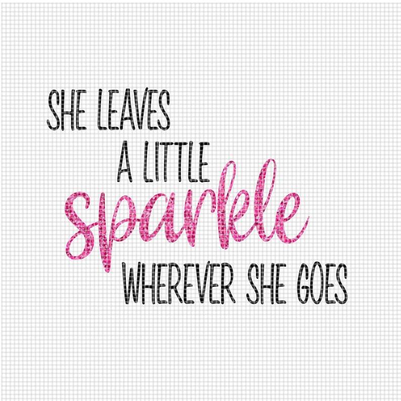 She Leaves A Little Sparkle SVG file Sparkle little girl image 0