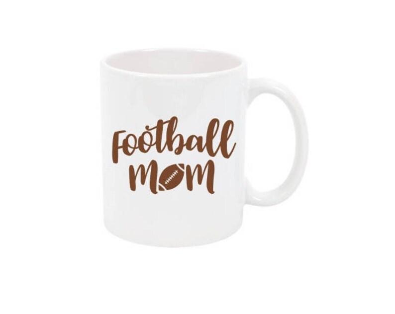 Football Mom Coffee Mug Football Mom Mug Sports Coffee Mug image 0