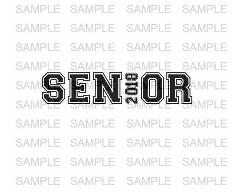 Senior SVG File Graduation Grad 2018 SVG file Vinyl Cutting image 0