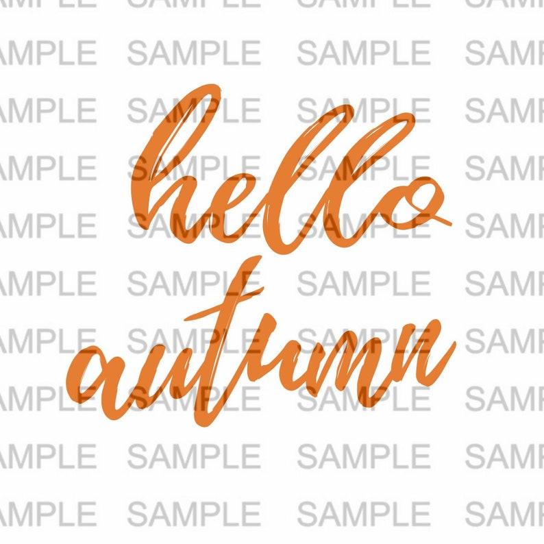 Hello Autumn SVG file Silhouette Cricut Silhouette SVG Cut image 0