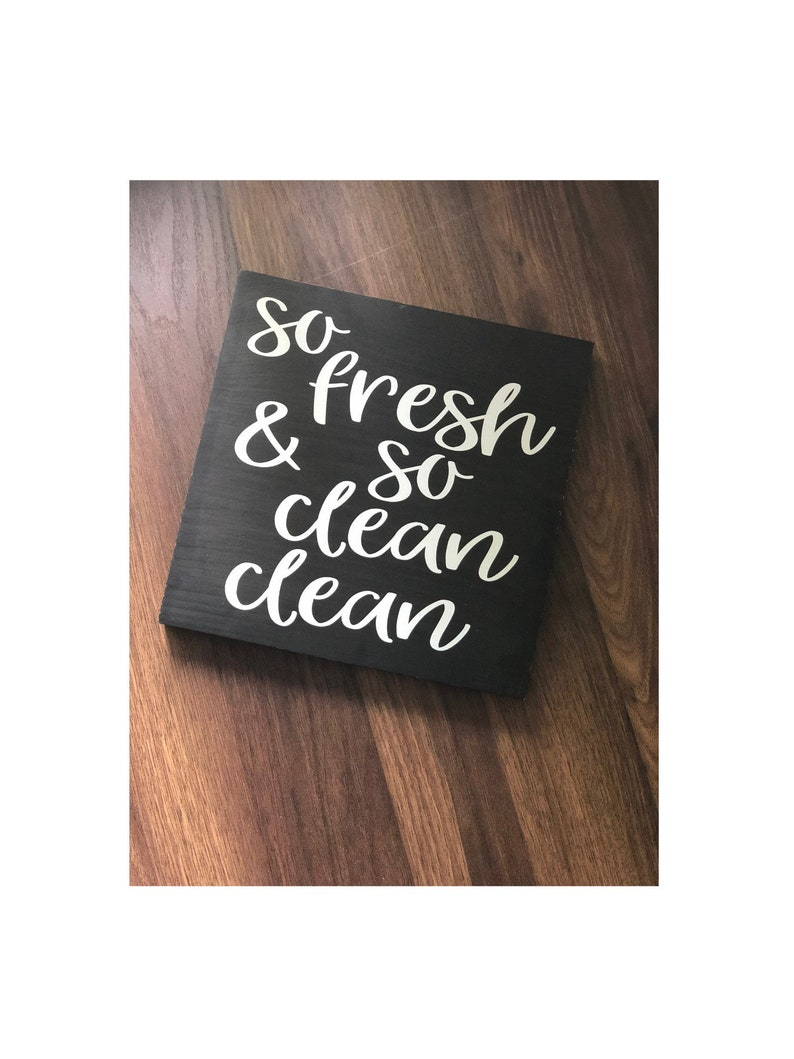 So Fresh and So Clean Clean Wood Sign Custom Wood Sign image 0