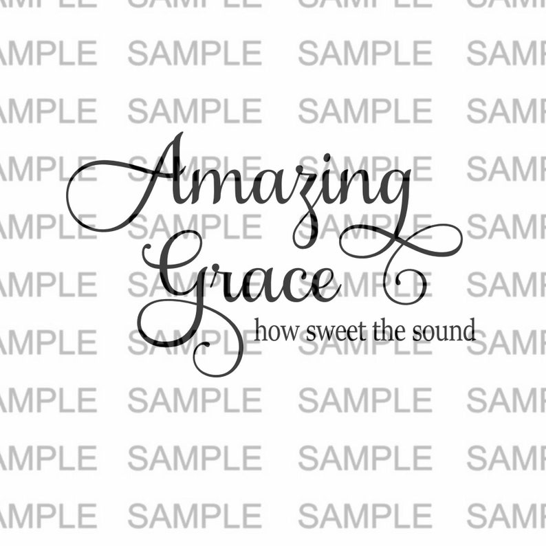 Amazing Grace SVG file Silhouette Cricut Silhouette SVG Cut image 0