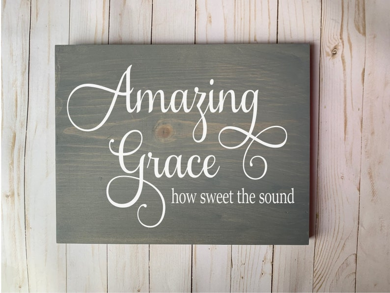 Amazing Grace Wood Sign Custom Wood Sign Customized Sign Bible image 0