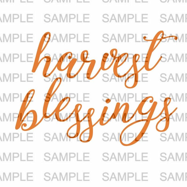 Harvest Blessings SVG file Silhouette Cricut Silhouette SVG image 0