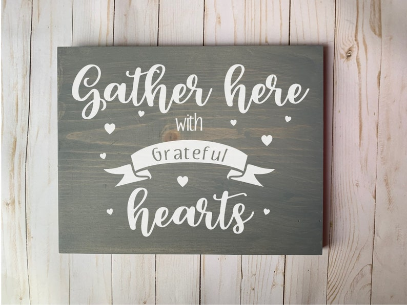 Gather Here With Grateful Hearts  Wood Sign Wood Signs Wood image 0