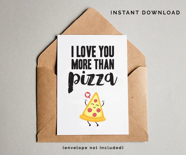 Pizza Card I Love You Birthday Print Lover Gift Printable Greeting Best Friend