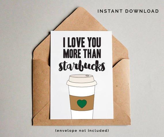 Starbucks Birthday Card I Love You Printable