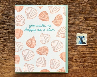Happy Clam, Love Card, You Make Me Happy As A Clam, Single Letterpress Card
