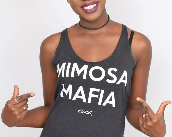 MIMOSA MAFIA womens racer back tank top - made with love in Tulsa, Oklahoma by pop artist Steve Cluck - 20% off with the coupon code MIMOSA