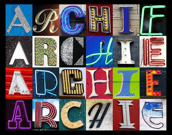 ARCHIE Name Poster featuring photos of actual sign letters