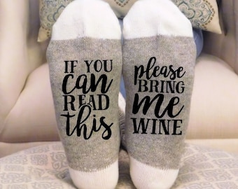 If you can Read this Socks, If you can read this bring me wine socks, if you can read this wine socks, bring me wine socks, wine socks