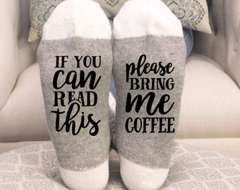 PINK If you can read this, Please bring me Coffee- Funny socks, coffee lover, Birthday Gift, Mother's Day gift, funny gift