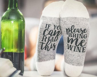If you can read this bring me wine, gift for her, Socks with sayings, womens socks, funny socks