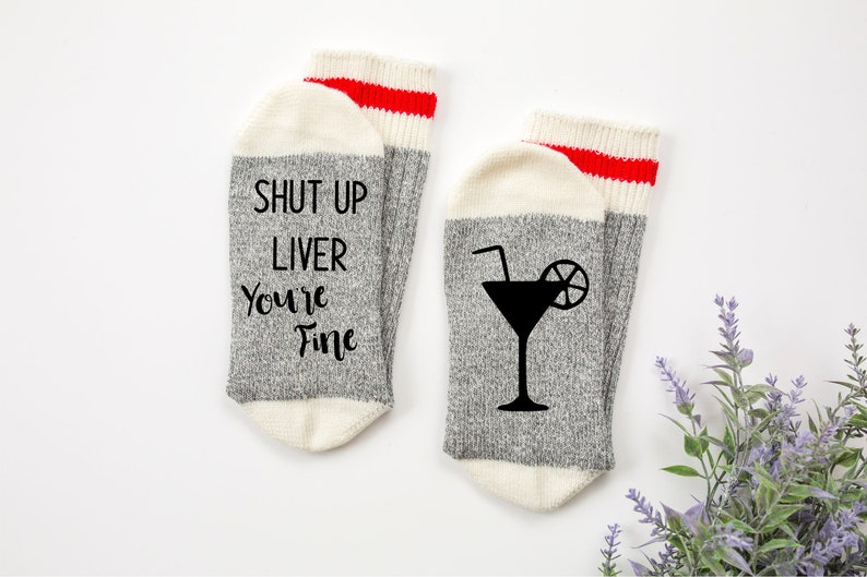 funny Christmas Gift Funny Socks if you can read this socks Shut Up Liver You/'re Fine funny gift Wine Socks