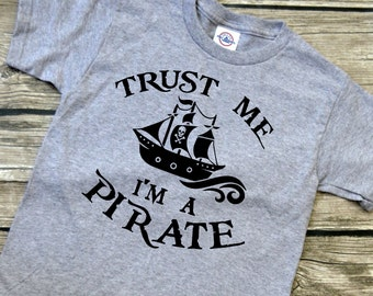 5634bb4b2 Trust Me I'm A Pirate Youth Vinyl Graphic Tee T-Shirt Unisex Boys or Girls  Several Colors available Youth Sizes XS-S-M-L