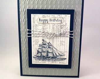 SAILING SHIP Hand Stamped Birthday Card For The SAILOR In Navy And Gray
