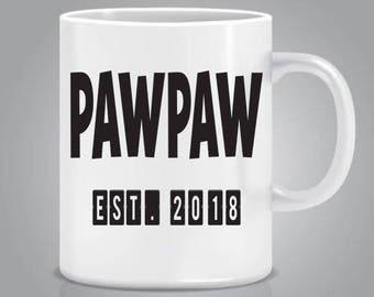 PawPaw Est. (Any Year) Coffee Mug - PawPaw Mug - PawPaw Gifts - New Grandpa - Grandpa To Be - Gifts For Grandpa - Ceramic Mug