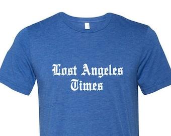 Lost Angeles - Unisex T-Shirt - Cotton T-Shirt - Tees for Gift - LA Shirt - Graphic T-Shirt - USA T-shirt -Print on Demand -LA Times T-shirt