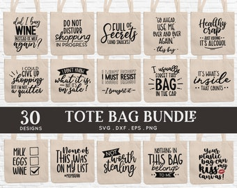 BUY 4 GET 50% OFF 30 Diy Tote Bag svg Bundle dxf eps png pdf - funny tote bag quotes svg - canvas tote bag sayings svg cut files for cricut