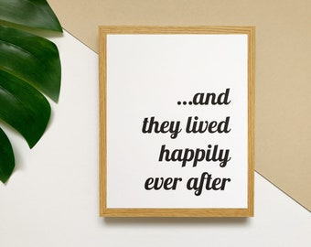 """And they lived happily ever after 8x10"""" fairytale print • once upon a time wall art • quirky bedroom print • magical slogan poster"""