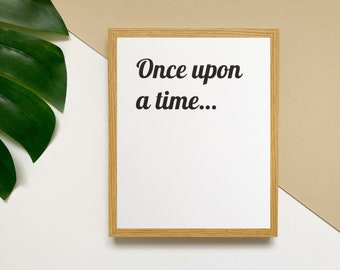"""Once upon a time 8x10"""" fairytale print • happily ever after wall art • romantic bedroom prints • magical girly posters"""