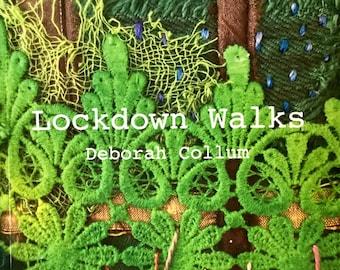 Lockdown Walks textile art book