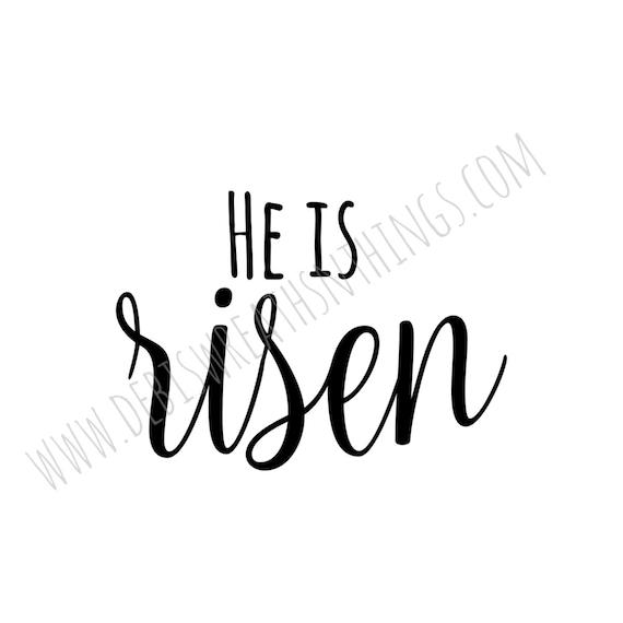He Is Risen Svg Easter Svg Easter Sunday Svg Jesus Svg God Etsy