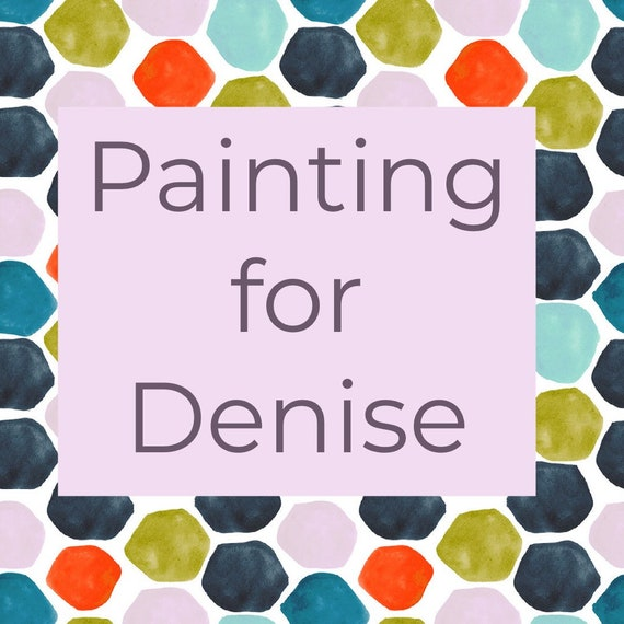A painting for Denise
