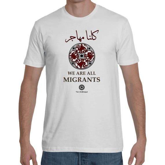 We Are All Migrants - Medieval Camel Shirt by The Arabesque (With English)