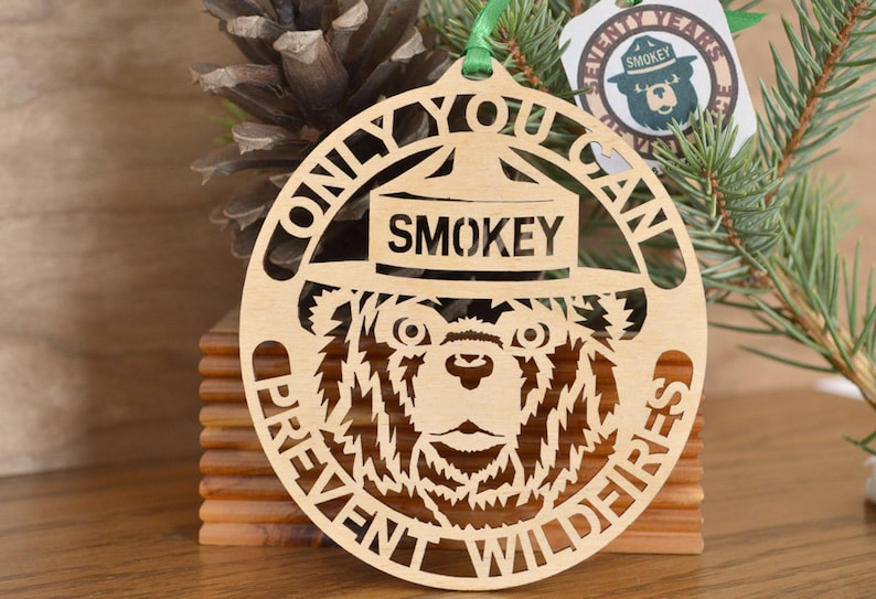 Only you can prevent Wildfires Smokey Bear ornament wood cut Smokey the Bear decoration
