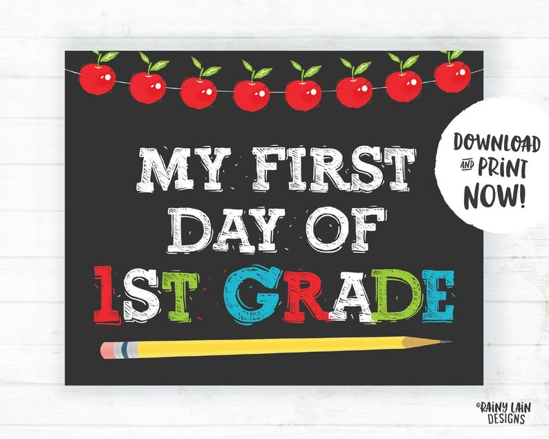 photograph regarding First Day of 1st Grade Printable Sign known as 1st Working day of Very first Quality Indicator, 1st Quality Signal, Printable 1st Working day of University, 1st Working day of College or university Signal, Back again towards College Chalkboard, Apples