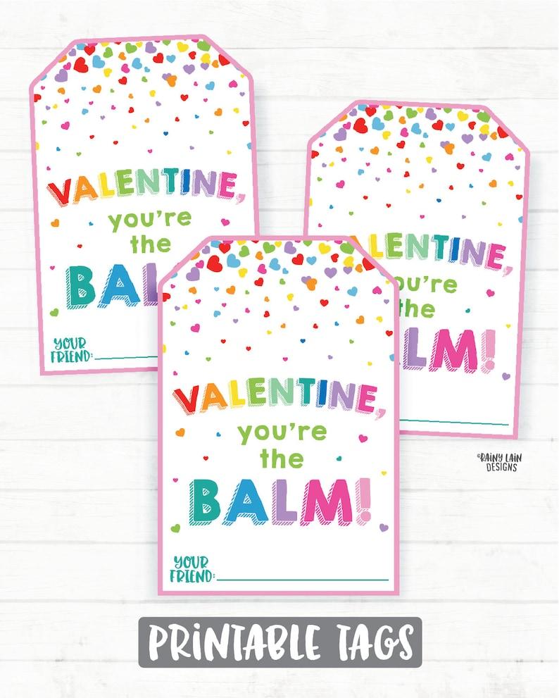 You're the Balm Valentine Lip Balm Valentine Tag | Etsy