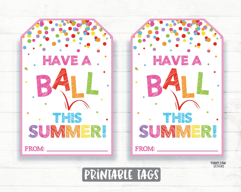 picture regarding Have a Ball This Summer Printable titled Consist of a Ball This Summer months Tags, Bouncy Ball Tag, Beach front Ball, Calendar year Close Tags, Summertime Thank on your own Tags, Stop of Higher education 12 months Present Tags Printable Tags