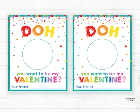Play Dough Valentine Doh you want to be my Valentine Doh