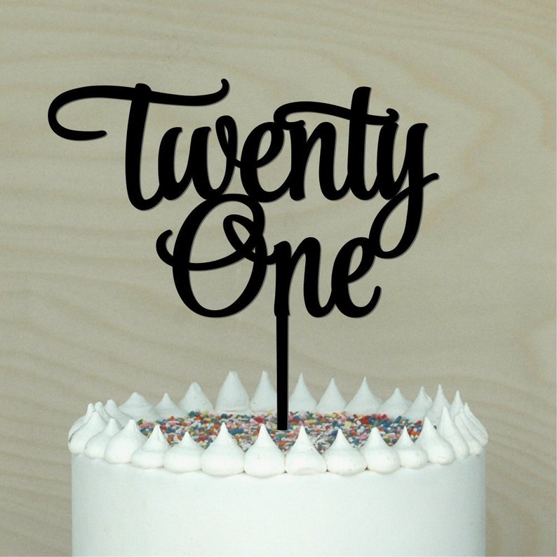 Twentyone Cake Topper 21st Birthday Decor