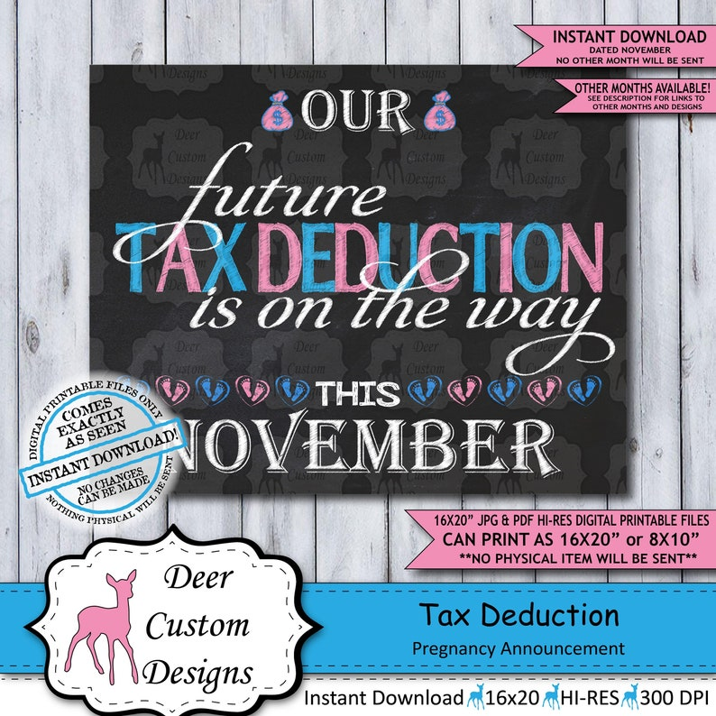 Tax Deduction Chalkboard Pregnancy Announcement Photo Prop Tax Season Baby Reveal Printable Poster November Instant Download Sign