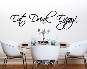 Eat Drink Enjoy Wall Decal Kitchen Wall Sticker Words Dining Room Diner Quote