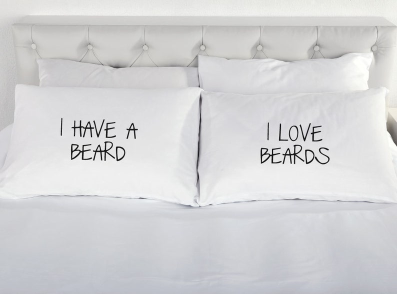 Couples Pillowcases I Have a Beard I Love Beards Gift Printed image 1