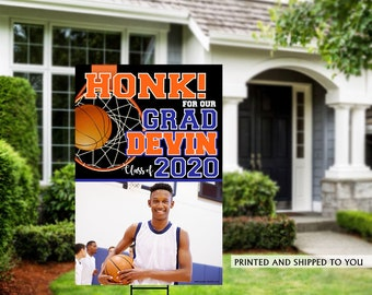 Class of 2020 Graduation Photo Yard Sign | Honk for our Grad Yard Sign | Graduation Yard Sign | Congrats Grad Lawn Sign | Basketball
