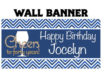 Cheers to 40 Banner, Birthday Banner, 30th Birthday Banner, Printed Banner, Vinyl Banner, Personalized Banner