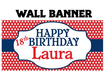 Happy Birthday Party Banner ~ Personalized Party Banners, Polka Dots Birthday Banner, Custom Banners, 18th Birthday Banner