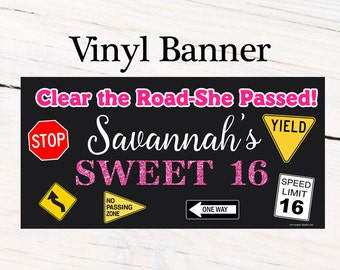 Sweet 16 Birthday Banner  ~ Personalize Driving Signs Party Banners - Photo Banner, Printed Vinyl Banner, 16th Birthday Banner