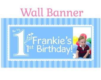 First  Birthday Boy Banner ~ Personalized Happy Birthday Banners, The Big One Photo Banner, Custom Banner, Photo Banner
