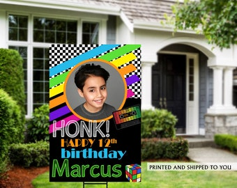 Honk Birthday Yard Sign | Quarantine Birthday | Birthday Yard Sign | 13th Birthday Yard Sign | Happy Birthday Sign | 90's Theme Sign