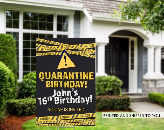 Featured listing image: Birthday Yard Sign | Quarantine Birthday | Birthday Lawn Sign | No one is Invited Sign |  Birthday Sign | Happy Birthday Sign, 16th Birthday