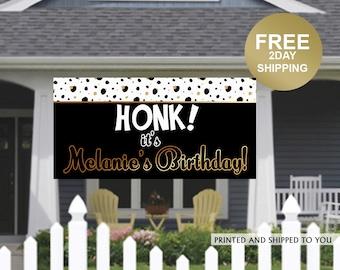 HONK Birthday Banner | Personalized Birthday Banner | Lawn Birthday Banner | Yard Banner | Quarantine Birthday Banner, Lawn Banner