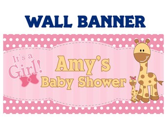 Baby Shower It's a Girl  ~  Baby Giraffe Welcome Home Baby Girl Banners - Printed Baby Shower Banner - Vinyl Banner