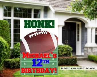 Honk Birthday Yard Sign | Quarantine Birthday | Birthday Yard Sign | 10th Birthday Yard Sign | Sports Birthday Sign | Football Yard Sign